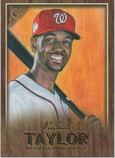 2018 TOPPS GALLERY MICHAEL TAYLOR 4 WOOD